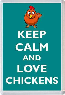 Keep Calm and Love Chickens - Jumbo Fridge Magnet Novelty Gift/Present