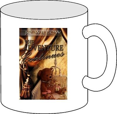 Jo Willow - The Adventure continues coffee mug!  Customize it!