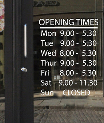 Opening Hours Times Shop Custom Vinyl Sign - Sticker Decal 30cm x 42cm