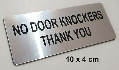 NO DOOR KNOCKERS, THANK YOU - ENGRAVED SIGN silver