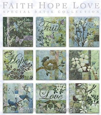 Faith Hope Love Batik (Complete Set) Quilting Pattern by McKenna Ryan