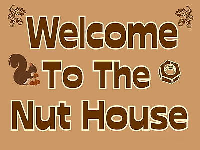WELCOME TO THE NUT HOUSE bar Sign Retro metal Aluminium beer signs man cave shed