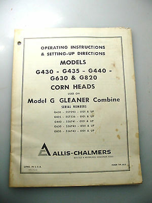 Allis-Chalmers Operating Instructions & Set-Up Directions For Corn Heads