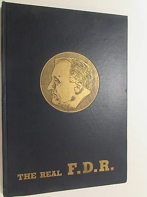 The Real F. D. R., by Clark Kinnaird - 1945 1st Edition, Vintage Hardcover Book