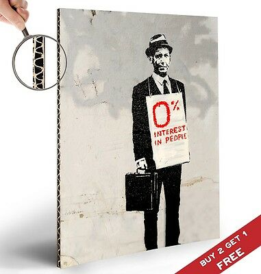 BANKSY 0% INTEREST IN PEOPLE A4 POSTER Graffiti Street Wall Art Print Picture