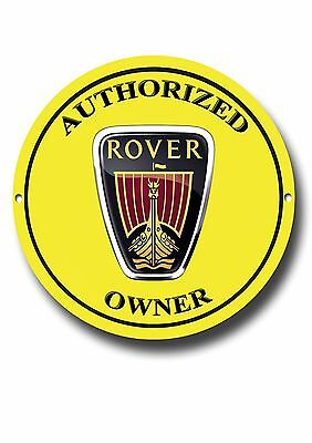 Rover Authorized Owner Enamelled Metal Sign.classic British Cars.