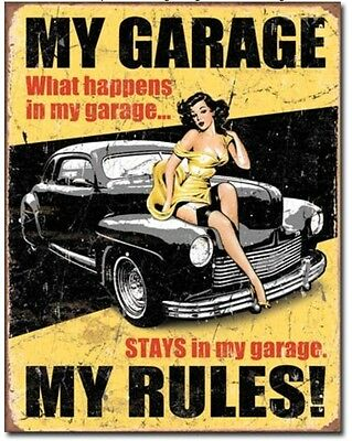 My Garage My Rules! - What Happens Stays In My Garage - Metal / Tin Sign  #1671