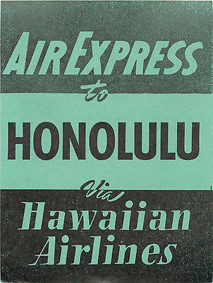 Air Express to HONOLULU HAWAII ~HAWAIIAN AIRLINES~ Great Old Luggage Label
