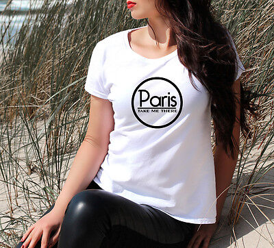 Paris Take Me There T Shirt Womens Girls Top Gym Fitness Tee Fab Gift