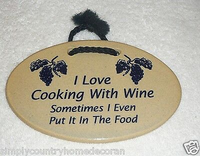 """MOUNTAINE MEADOWS POTTERY SIGN~Handcrafted~""""I Love Cooking With Wine-""""~FREE SHIP"""