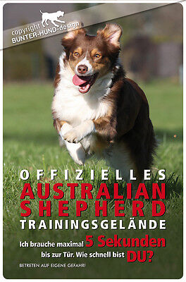 ! AUSTRALIAN SHEPHERD ! Metall Warnschild .17