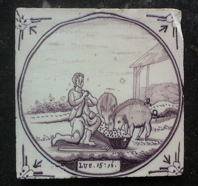 Antique Dutch Delft Tile Biblical TEXT: LUC.15:16.18TH. C.