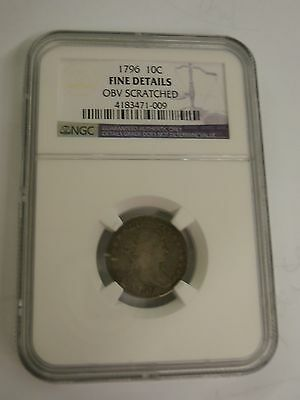 1796 10 Cent Ngc Certified Fine Details Obv Scratched