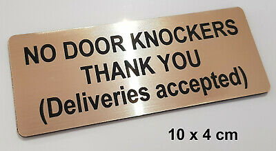 NO DOOR KNOCKERS THANK YOU, Deliveries accepted - ENGRAVED SIGN 100x40 gold