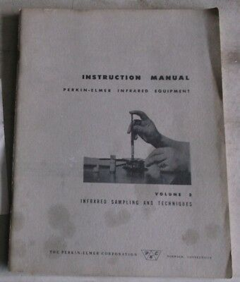 Perkin-Elmer Infrared Equipment Instruction Manual Volume 2