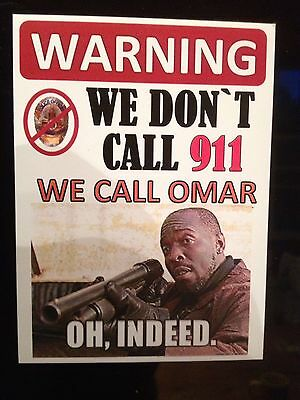 THE WIRE ' We Dont Call 911' We Call 'Omar' Sticker