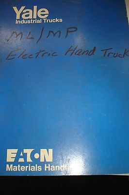 1976 Yale Industrial Trucks Service Maintenance/Operation Manual ML/MP Eaton
