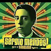 Timeless [Digipak] by Sergio Mendes (CD, Feb-2006, Concord) feat. Q-Tip Pharoahe
