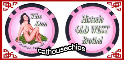 The Den Nevada  Brothel Chip ** Cathouse ** Whorehouse Chip