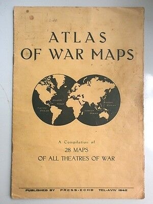 WWII PALESTINE ATLAS of WAR 28 MAPS of ALL THEATRES of WAR TEL-AVIV 1942 ENGLISH