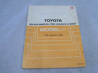 TOYOTA MODEL-F Repair Manual for Chassis & Body 1982