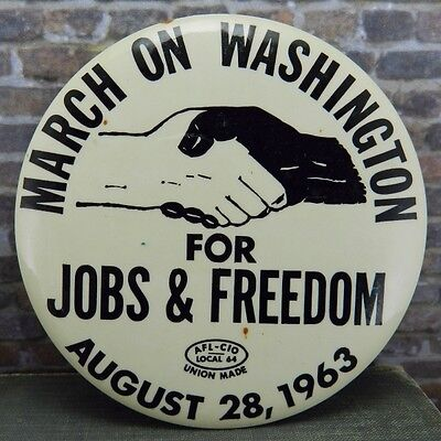 March on Washington August 28, 1963 For Jobs & Freedom Pinback Button