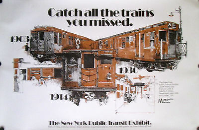 New York Public Transit Exhibit Poster Catch All The Trains You Missed 1976