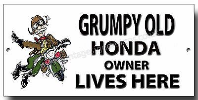 Grumpy Old Honda Owner Lives Here Metal Sign.motorcycle Humour Sign,man Cave
