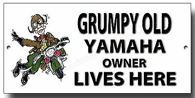 Grumpy Old Yamaha Owner Lives Here Enamelled Finish Metal Sign.