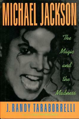 MICHAEL JACKSON: The Magic And The Madness (1991 1st Print)
