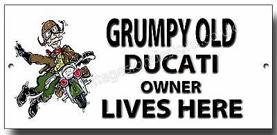 Grumpy Old Ducati Owner Lives Here Enamelled Finish Metal Sign.
