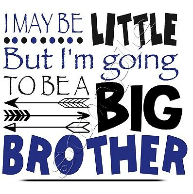Iron On Transfer  I May Be Little But I'm Going To Be A Big Brother Boho Arrow