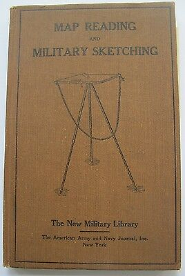 Signed First Edition 1922 Map Reading And Military Sketching. Map Making.