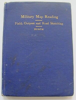 "Military Map Reading. Field, Outpost and Road Sketching 1909. Bat ""D"" 3rd Reg FA"