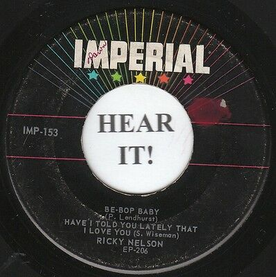 Ricky Nelson ROCKABILLY TEEN EP (Imperial 153) Be-Bop Baby/Honeycomb/Have I Told