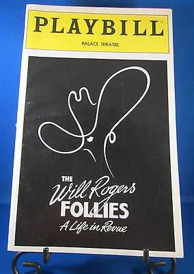 Playbills 1990'S The Will Rodgers Follies A Life In Revue for The Palace Theatre