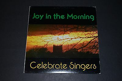 Joy In The Morning - Celebrate Singers 1976 CMP Records - FAST SHIPPING!
