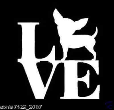 CHIHUAHUA  LOVE FUNNY CAR TRUCK LAPTOP Dog Window Vinyl Decal Sticker