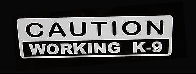 2 Caution Working k-9 decals 1.5 by 5 inches ( White ) protect and serve