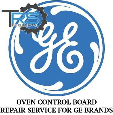 Repair Service For GE Oven / Range Control Board WB27K5107