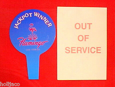 FLAMINGO HOTEL LAS VEGAS Casino Slot Machine JACKPOT & OUT OF SERVICE SIGNS