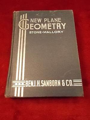 "RARE OLD VTG ANTIQUE 1937 BOOK ""NEW PLANE GEOMETRY"" BY STONE-MALLORY, SANBORN Co"