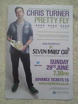 CHRIS TURNER UK Tour/Concert Flyer 2014 Stand Up Comedy Pretty Fly Stockport