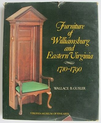 Furniture Of Williamsburg And Eastern Virginia, 1710-1790.