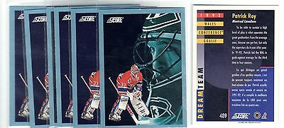 1X PATRICK ROY 1992 93 Score #489 BLUE NMMT Lots Available Avalanche Canadiens