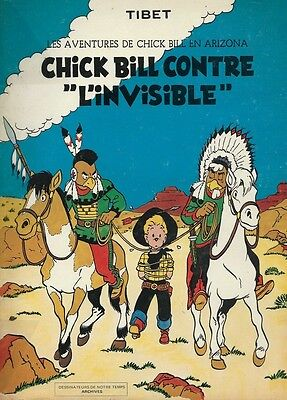 Archives N° 3 Rare Version Noir & Blanc + Tibet : Chick Bill Contre L'invisible