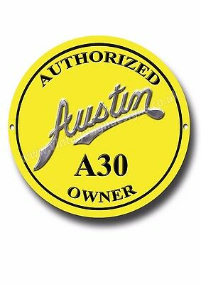 Austin A30 Authorized Owner Metal Sign.classic British Cars.