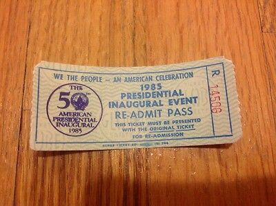 1985 PRESIDENT RONALD REAGAN INAUGURATION Inaugural Event Re-Admit Pass Ticket