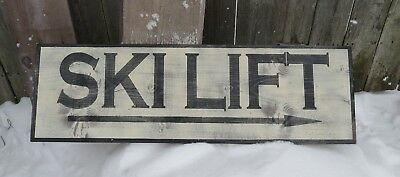 HAND PAINTED VINTAGE LOOK SKI LIFT SIGN LODGE CABIN WOOD RUSTIC LODGE 3ft x 1ft