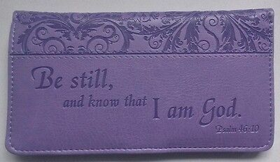 NEW Women's Christian BE STILL KNOW I'M GOD Purple LUX LEATHER CHECKBOOK COVER